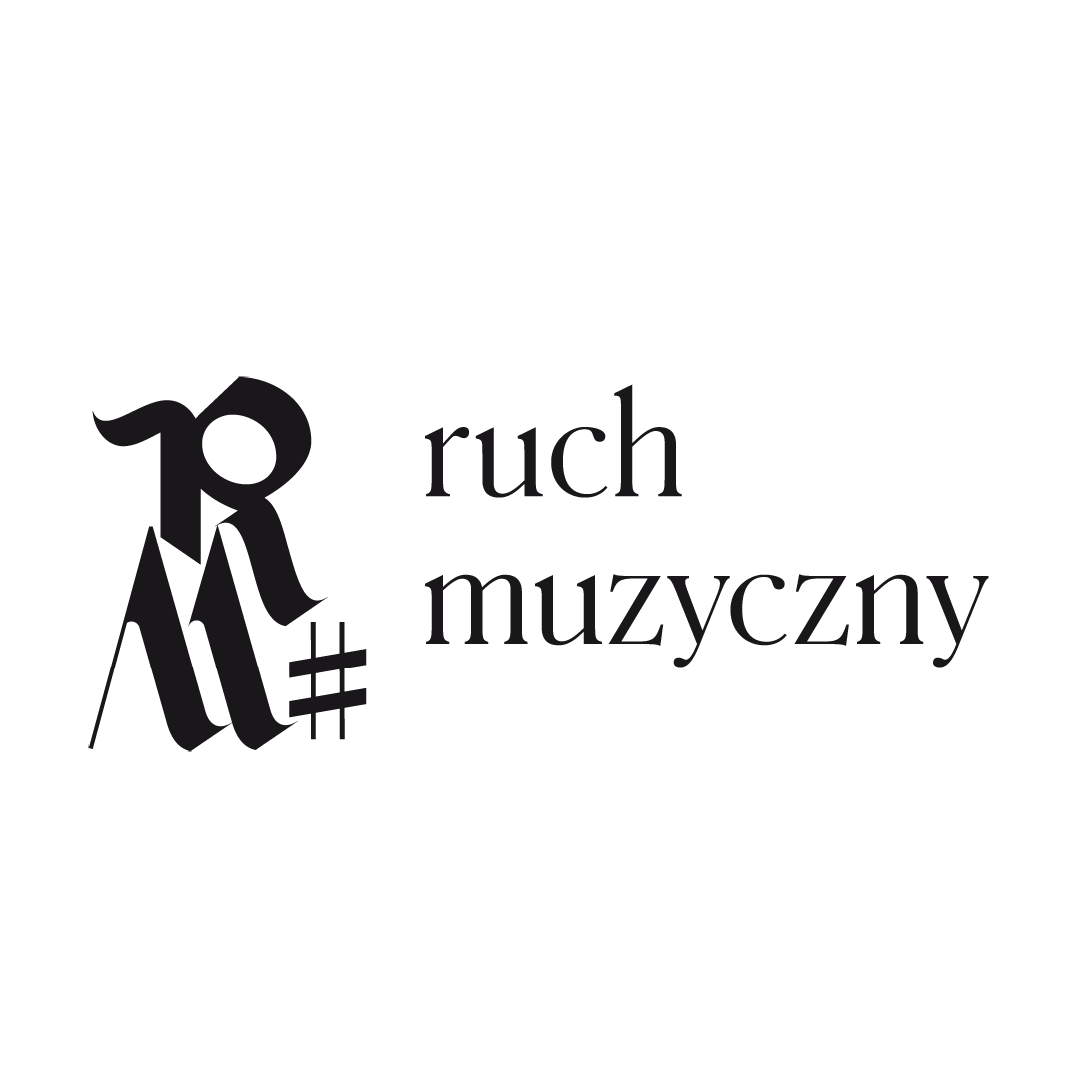 """Ruch Muzyczny"""